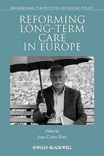 9781444338737: Reforming Long-Term Care in Europe (Broadening Perspectives in Social Policy)
