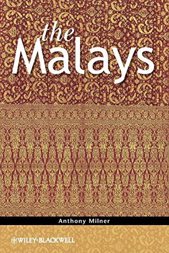 9781444339031: The Malays (The Peoples of South–East Asia and the Pacific)