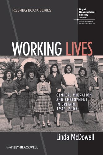 9781444339185: Working Lives: Gender, Migration and Employment in Britain, 1945-2007 (RGS–IBG Book Series)