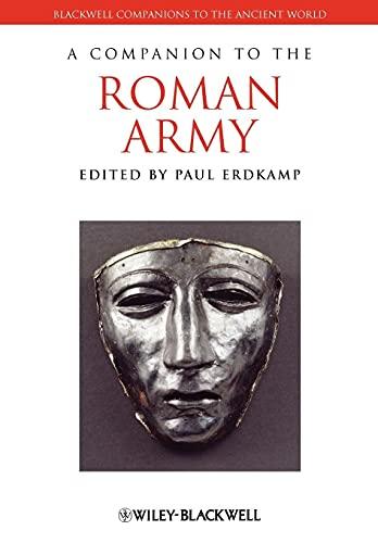 A Companion to the Roman Army: Paul Erdkamp