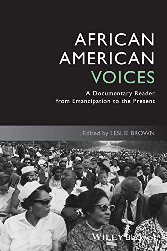 9781444339413: African American Voices: A Documentary Reader from Emancipation to the Present