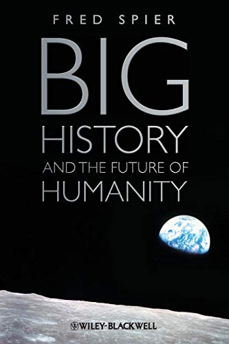 9781444339437: Big History and the Future of Humanity