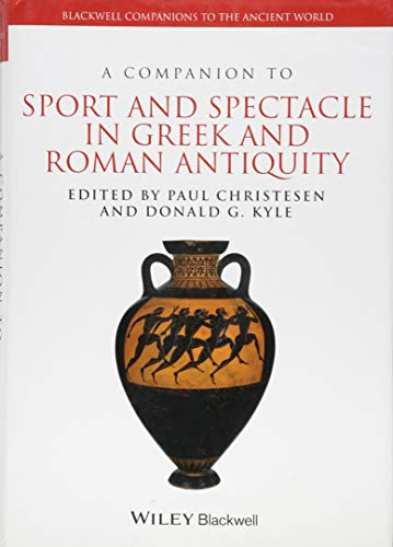 9781444339529: A Companion to Sport and Spectacle in Greek and Roman Antiquity