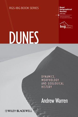 9781444339680: Dunes: Dynamics, Morphology, History