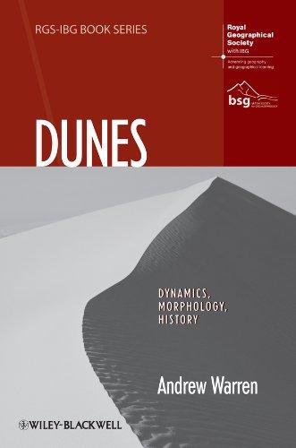 9781444339697: Dunes: Dynamics, Morphology, History