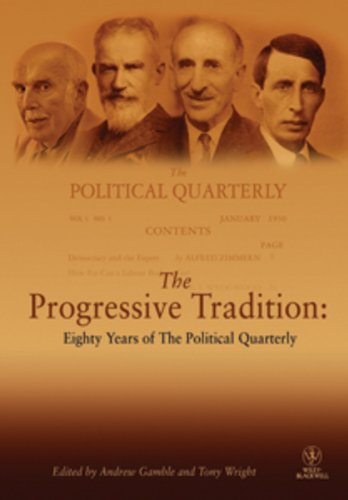 The Progressive Tradition: Eighty Years of The Political Quarterly: Gamble, Andrew; Wright, Tony (...