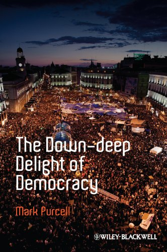 9781444349979: The Down-Deep Delight of Democracy (Antipode Book Series)