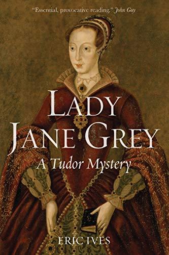 Lady Jane Grey: A Tudor Mystery: Ives, Eric