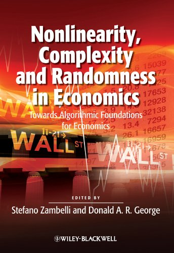 9781444350319: Nonlinearity, Complexity and Randomness in Economics: Towards Algorithmic Foundations for Economics
