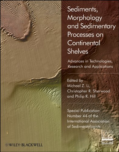 9781444350821: Sediments, Morphology and Sedimentary Processes on Continental Shelves: Advances in technologies, research and applications (Special Publication 44 of the IAS)