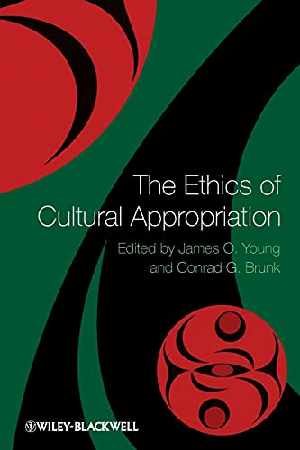 9781444350838: The Ethics of Cultural Appropriation
