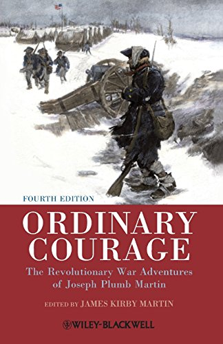 9781444351354: Ordinary Courage: The Revolutionary War Adventures of Joseph Plumb Martin