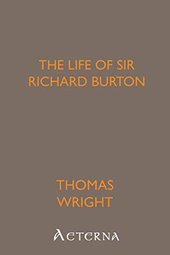 9781444400809: The Life of Sir Richard Burton