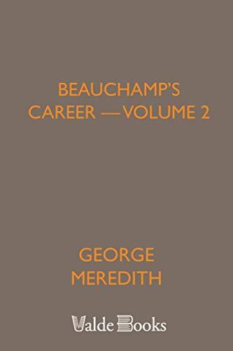9781444401936: Beauchamp's Career - Volume 2