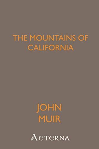 9781444402094: The Mountains of California