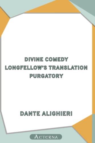 9781444402100: Divine Comedy, Longfellow's Translation, Purgatory