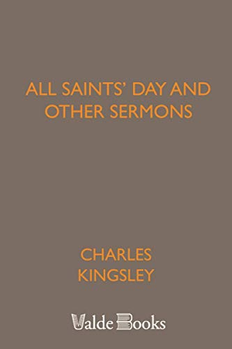 9781444402759: All Saints' Day and Other Sermons