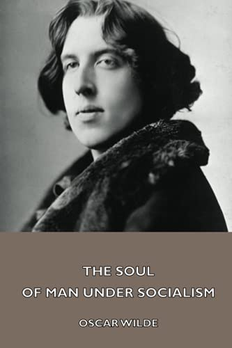 9781444403046: The Soul of Man under Socialism