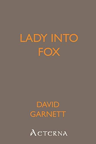 9781444403510: Lady into Fox