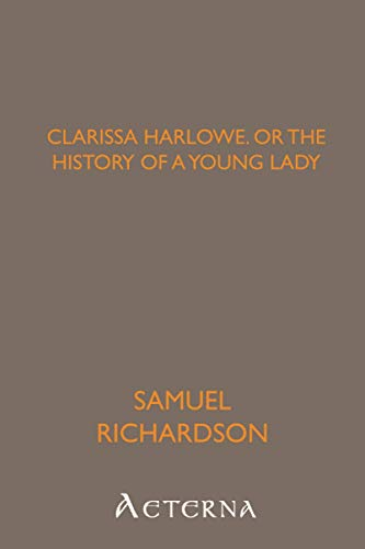9781444404326: Clarissa Harlowe; or the history of a young lady