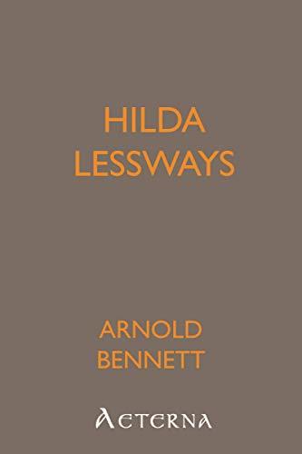 9781444405361: Hilda Lessways