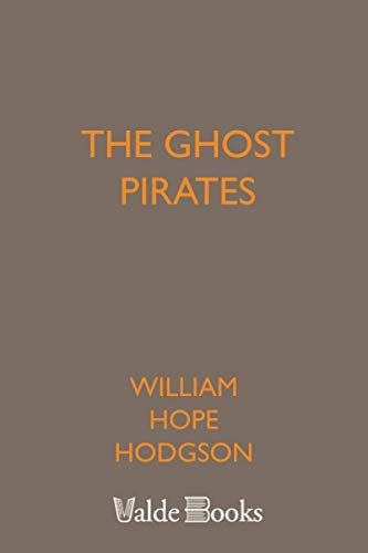 9781444407013: The Ghost Pirates