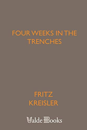 9781444407020: Four Weeks in the Trenches