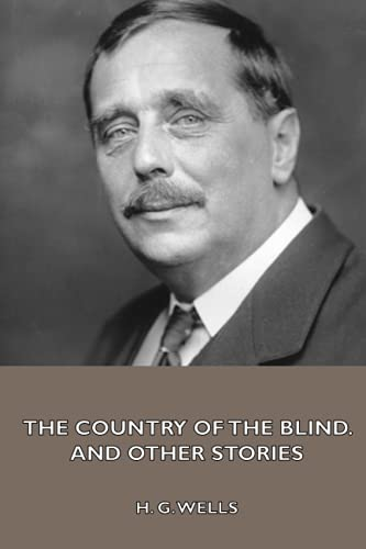 9781444408348: The Country of the Blind, and Other Stories