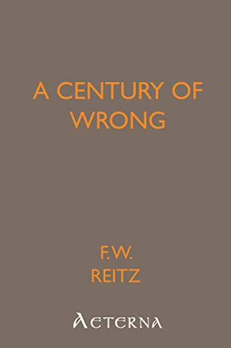 9781444410242: A Century of Wrong