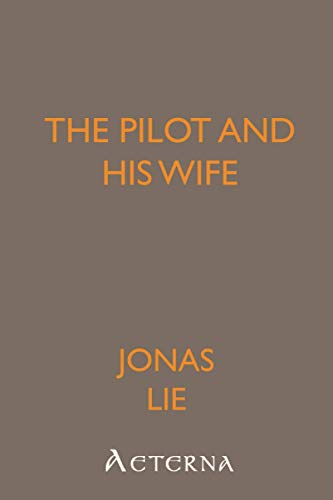 The Pilot and his Wife: Lauritz Idemil Jonas