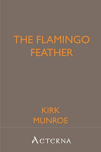 The Flamingo Feather (1444411225) by Kirk