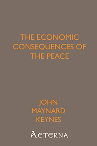 The Economic Consequences of the Peace: Maynard John