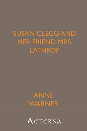 9781444412055: Susan Clegg and Her Friend Mrs. Lathrop