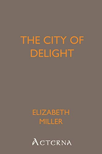 The City of Delight (9781444412307) by Elizabeth