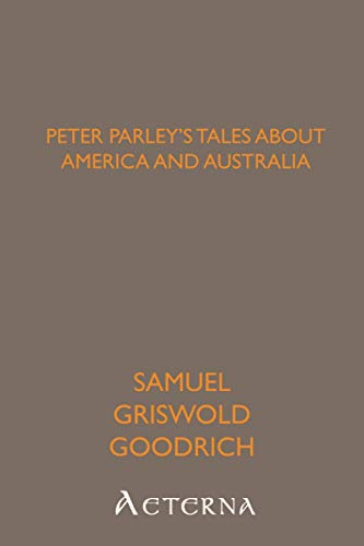 9781444413328: Peter Parley's Tales About America and Australia