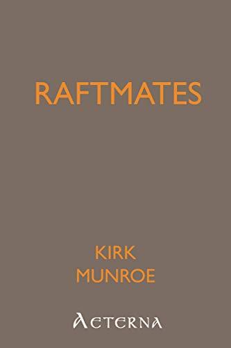 Raftmates (9781444415346) by Kirk