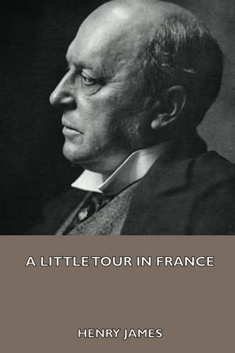 9781444416657: A Little Tour in France