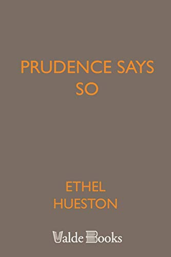 9781444416961: Prudence Says So