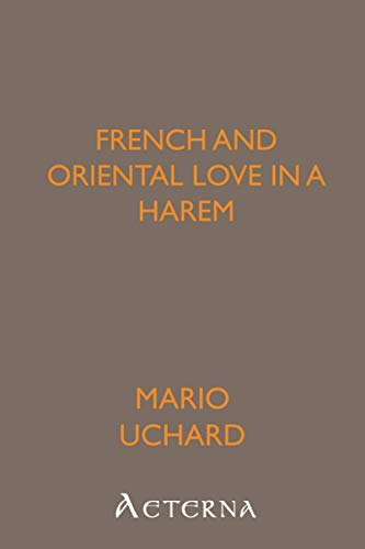 9781444418651: French and Oriental Love in a Harem