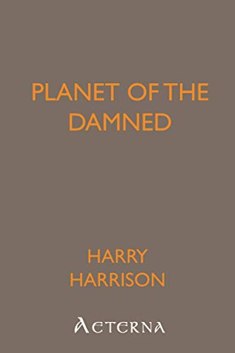 9781444418699: Planet of the Damned