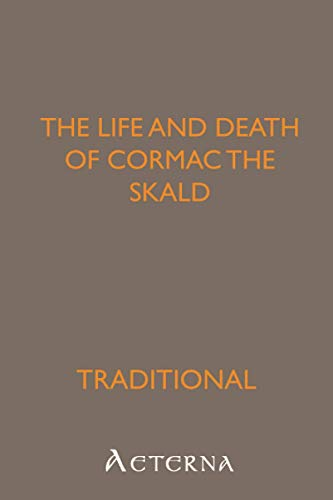 9781444418866: The Life and Death of Cormac the Skald