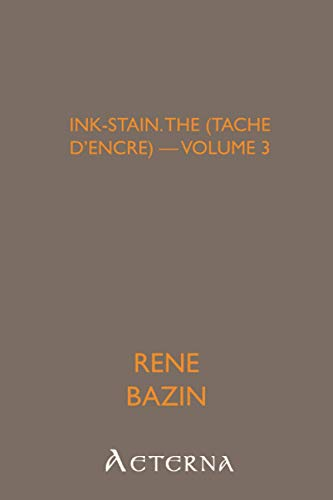 Ink-Stain, the (Tache d'encre) — Volume 3 (9781444420005) by René