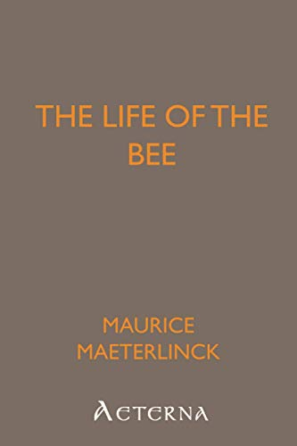 9781444420944: The Life of the Bee
