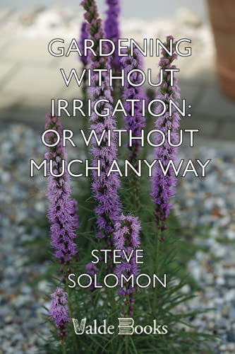 9781444420951: Gardening Without Irrigation: or without much, anyway