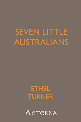 seven little australians essay Byron's romantic celebrity: industrial culture and the hermeneutic of intimacy (palgrave studies in the enlightenment, romanticism and the cultures of print) pdf download.