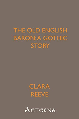 9781444424812: The Old English Baron: a Gothic Story