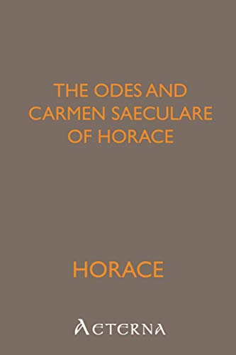 9781444425703: The Odes and Carmen Saeculare of Horace