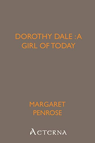 9781444427417: Dorothy Dale : a girl of today