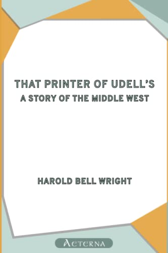 That Printer of Udell's: Harold, Bell