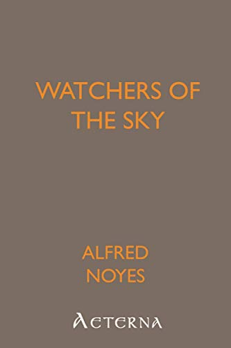 Watchers of the Sky (1444433148) by Alfred, .